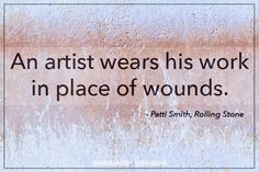The 52 Best Patti Smith Quotes - Curated - image #2421619 by ...