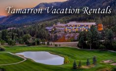 Tamarron's Main Lodge, located 20 minutes north of Durango, Colorado