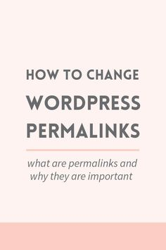 What are WordPress permalinks and why are they important for your site? Plus how to change them without losing traffic. Wordpress For Beginners, Wordpress Guide, Learn Wordpress, Wordpress Plugins, Blogging For Beginners, Wordpress Admin, Wordpress Theme, Make Money Blogging, Tutorials