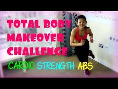 4-Week Total Body Makeover Challenge (Lose 8 Pounds!) - YouTube