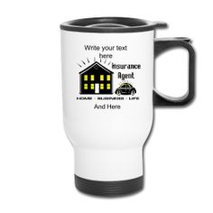 You can personalize this Insurance Agent Travel Mug by using the Text Tool. PersonalizedSouvenirs.com