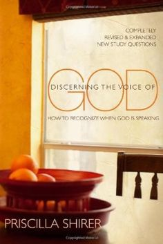 One of Priscilla's bestselling titles, Discerning the Voice of God is now completely revised with updated content and reflection questions.