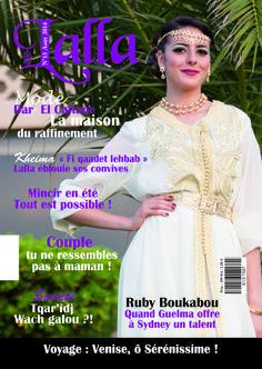 Le numéro 13 de LALLA magazine  du mois de septembre 2014, est maintenant disponible sur votre kiosque numérique www.kioscom.com.  Bonne lecture !