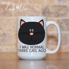 MUG ~ Funny Cat Mug, Funny Cat Gift, Cat Lover, Crazy Cat Lady, Kitty Mug, Cat Owner Gift, I was normal Three Cats Ago Coffee Mug, MSA0082  ♥ AVAILABLE SIZES 15 oz 11 oz   AVAILABLE AS A PRINT!!! ♥ ♥ ♥ ♥ ♥ ♥  AVAILABLE AS A PINBACK BUTTON!!! ♥ ♥ ♥ ♥ ♥ ♥  ♥ ABOUT OUR MUGS ♥ All designs are personally created by me and exclusive to DesignsbyLindaNee ♥♥♥♥♥ http://etsy.me/1O2ftEU ♥♥♥♥♥ and DesignsbyLindaNeeToo ♥ Each mug is custom imprinted in our studio in Henniker, New Hampshire, using…