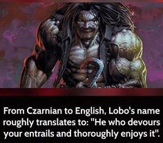 "Lobo factoid...not sure if it's ""true"" but it sounds cool"