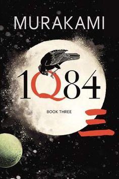 Haruki Murakami - 1Q84 Book Three http://3.bp.blogspot.com/-RwbX536BoWE/T4DJyz8O0GI/AAAAAAAABxs/ZDU1eufayAA/s1600/1q84-book-3.jpg