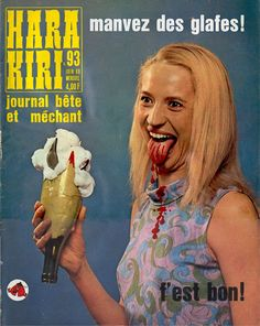 Hara Kiri was the highly controversial satirical French magazine published by humorist Georges Bernier, author François Cavanna and comic . Lp Cover, Cover Art, Vinyl Cover, Caricatures, Kiri, Worst Album Covers, Book Covers, Bad Album, French Magazine