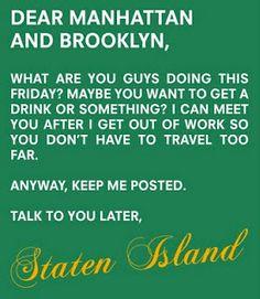 Staten Island...