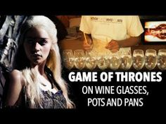Game Of Thrones Theme Song On Wine Glasses, Pans and a Water Jug  |  Fans of the show may find this enjoyable.