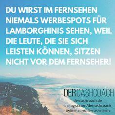 Tag für Tag #Tipps, #Tricks, #Zitate und vieles mehr, was Dich beruflich und finanziell nach vorne bringt! www.dercashcoach.de