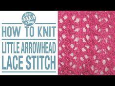The Little Arrowhead Lace Stitch :: Knitting Stitch #119
