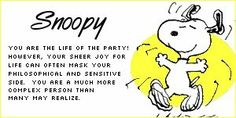 Snoopy Quotes About Friendship | You like to be everywhere at once. You like to dance and sing with ...