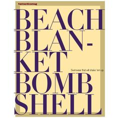Beach Blanket Bombshell ❤ liked on Polyvore featuring words, backgrounds and beach