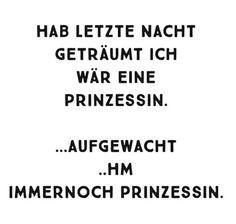 57 Schone Bilder Zu Prinzessin Spruche Proverbs Quotes Quotes