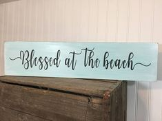 Wood beach sign, wood beach sign, beach house decor, nautical decor, beach house ideas, beach themed art, beach gift, beach quote, ocean decor, beach house gift, beach sayings, coastal decor, beach blessing *What a simplistic and pretty accent for your coastal home or getaway