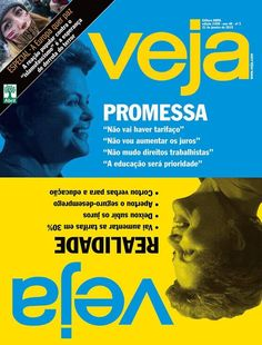 HELLBLOG: Na VEJA desta semana: Dilma, como presidente, faz ...