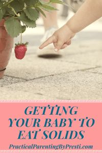 How to get your baby to eat solids. What worked for us in avoiding a picky eater.