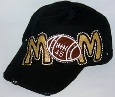 Wait- what? Custom football MOM embroidery appliqué, personalized with on black distressed baseball cap. Embellished with sparkling rhinestones. Custom Football, Football Shirts, Distressed Baseball Cap, Mom Hats, Spirit Wear, Diy Hat, Sports Mom, Custom Hats, Baseball Caps