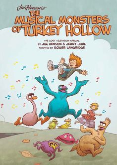 Preview: The Musical Monsters of Turkey Hollow / Jim Henson and his collaborator, Jerry Juhl, wrote the script for The Musical Monsters of Turkey Hollow as a television special, but it was never produced; instead, 46 years later, the folks at Archaia have turned it into a graphic novel, with the adaptation and art by none other than Roger Langridge, the artist for BOOM!'s Muppet comics and the creator of Snarked! The book came out last week; here's a preview. Enjoy!
