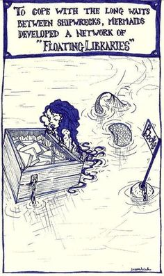"Hm this is an interesting idea. :) Mermaids & Books - FLOATING LIBRARIES © Lucy in Libraryland (Artist, USA). ""To cope with the long waits between shipwrecks, mermaids developed a network of 'floating libraries. I Love Books, My Books, Read Books, Comic Manga, Mermaids And Mermen, Mermaid Art, Mermaid Book, Mermaid Drawings, Merfolk"