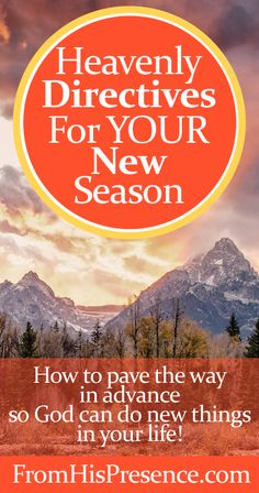 It's a new season, and God wants to give you specific #prayer directives that will pave the way for His new thing in your life. Here's how to get those directives!