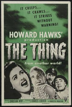 """""""The Thing from Another World"""", 1951, US / Howard Hawks / Christian Nyby / Kenneth Tobey / Margaret Sheridan / James Arness. A great example of thoughtful 50s sci-fi."""