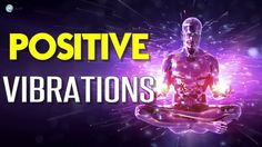 Abraham Hicks 2017 - Positive Vibrations - High Energy - YouTube