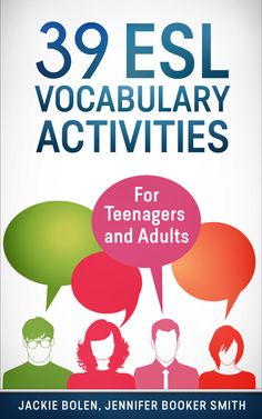 ESL Vocabulary Activities: For Teenagers and Adults
