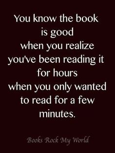 Yes! I love the feeling of getting lost in a book!