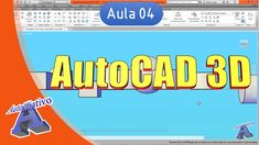 Curso de AutoCAD 3D - Aula 04 - Ferramentas de Modelagem Parte 1 - Autoc...