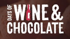 DAYS OF WINE AND CHOCOLATE (Feb 2 to 25, 2018).  Niagara-on-the-Lake, Ontario, Canada. Explore the decadently sweet and savoury art of wine and chocolate pairing. Visit our wineries and taste over 20 VQA wines matched with chocolate-infused dishes – from classically sweet flavour combinations to unexpected surprises.