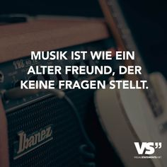 Musik ist wie ein alter Freund, der keine Fragen stellt Music is like an old friend who does not ask questions Girly Quotes, True Quotes, Words Quotes, Best Quotes, Music Memes, Music Quotes, Love Of My Life, In This World, German Quotes
