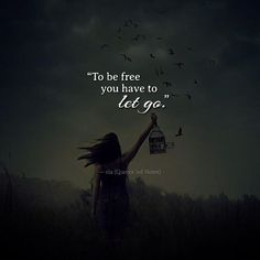 To be free you have to let go. via (http://ift.tt/2lcFD4z)
