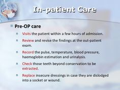 General Care of the Surgical Patient - In-patient Care