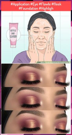 #Application #Eye #Flawle #fleek #Foundation #Highligh Highlighter Makeup, Foundation, Make Up, Eyes, Illuminator Makeup, Makeup, Maquiagem, Human Eye