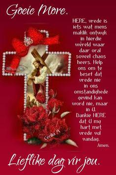 Lekker Dag, Goeie More, Christmas Wreaths, Christmas Ornaments, Day Wishes, Afrikaans, Good Morning, Goeie Nag, Lily