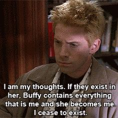 "You're the deepest person you know. | Community Post: 20 Ways You're Oz From ""Buffy The Vampire Slayer"""