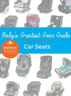 Our top-rated car seat picks are data-driven, based on the feedback of tens of thousands of parents like you — and then subjected to an added level of testing by our editors.