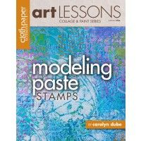 Art Lesson, Vol. 9: Modeling Paste Stamps | InterweaveStore.com