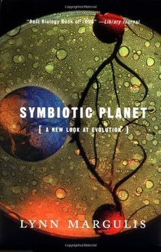 """In Symbiotic Planet, renowned scientist Lynn Margulis shows that symbiosis, which simply means members of different species living in physical contact with each other, is crucial to the origins of evolutionary novelty."" (576.85 MAR)"
