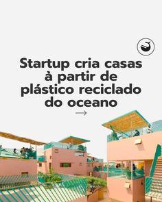 """Ocean Immersion® on Instagram: """"Esta foi a ideia da startup Othalos, criar estruturas resistentes com plástico para aplicar em residências Segundo dados recentes da…"""""""
