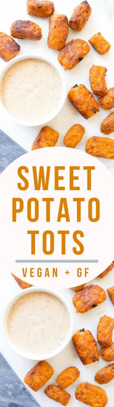 Gluten Free + Vegan Sweet Potato Tots with Chipotle Ranch dipping sauce!