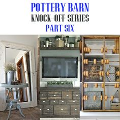 Pottery Barn Knock-off Series Six