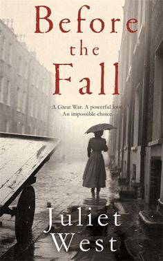Before the fall, Juliet West. London Docklands, 1916. With her husband fighting in France, 24-year-old Hannah Loxwood struggles to be everything the war asks her to be. She cares for her children, supports her elderly parents, she pays her way. But as the fighting drags on Hannah grapples with the overwhelming burden of 'duty'. She sacrifices everything for a husband who may never come home until she's faced with the most dangerous of temptations...