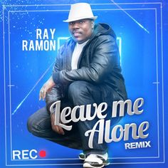 RayRamon - Music Website Leave Me Alone, I Am Alone, Music Covers, Music Albums, Cover Art, Website, Movies, Movie Posters, Im Alone