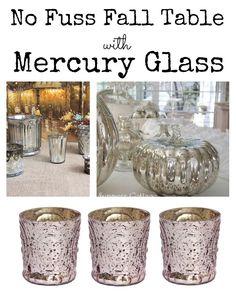 No Fuss Fall Table - Mercury Glass - DIY Mercury Glass