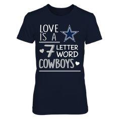 Dallas Cowboys - Seven letter word - Dallas Cowboys - Seven letter word. This licensed gear is the perfect clothing for fans. Makes a fun gift! Dallas Cowboys Outfits, Dallas Cowboys Football, Funny Sports, Sports Humor, Fan Shirts, Shirt Store, Sports Shirts, Racerback Tank, Shirt Designs