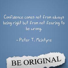 Confidence.