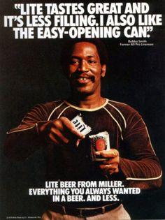 "MIller Lite's ""Tastes Great Less Filling."" campaign."