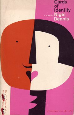 Rudolph de Harak, cover for Cards of Identity by Nigel Dennis (Meridian Fiction, 1960 printing) | Book Cover Design